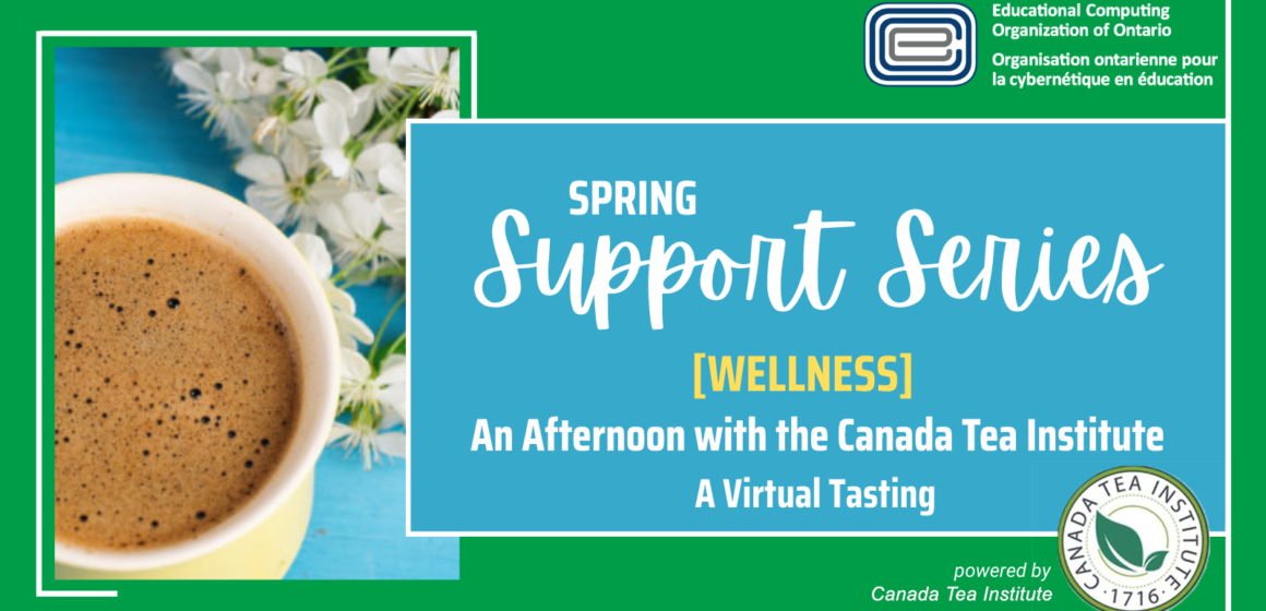 ECOO-Support-Series-Spring-Canada-Tea-Institute