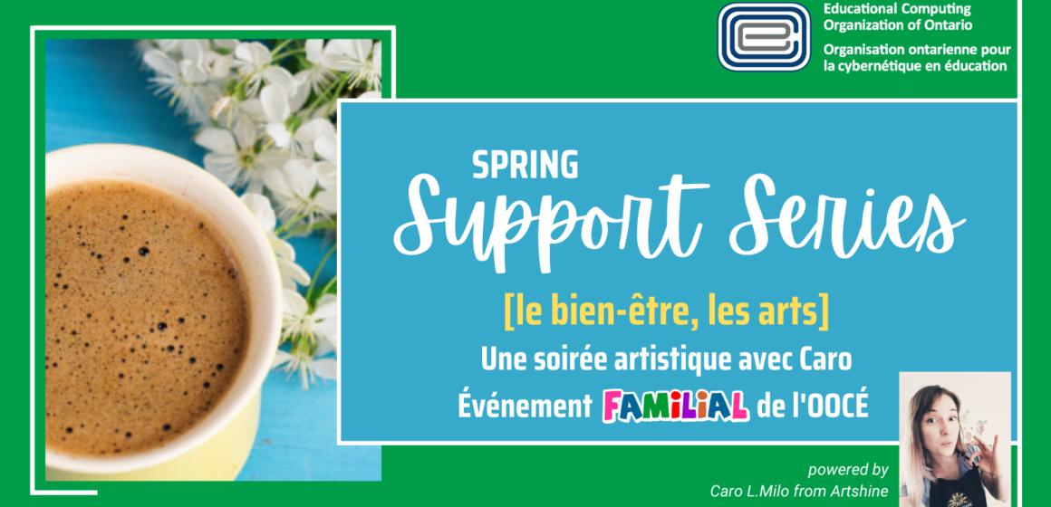ECOO Support Series Spring Caro L.Milo Artshine FAMILIAL
