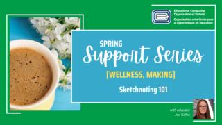 ECOO Support Series Spring Jen Giffen Sketchnoting